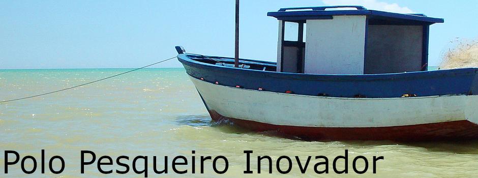Polo Pesqueiro Inovador